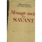 Message Social Du Savant. de COLLIN REMY