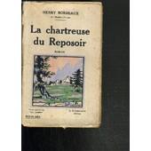 La Chartreuse Du Reposoir. de henry bordeaux