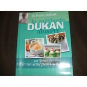 La Methode Dukan Illustree de pierre dukan
