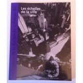 Les Annales De La Recherche Urbaine N�82 - Les Echelles De La Vie de Puf