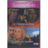 Nora Roberts - Les Flammes Du Pass� + Captive Du Souvenir de David Carson