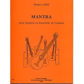 Mantra pour quatuor ou ensemble de guitares