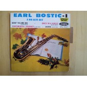 Earl Bostic - Don't Blame Me / More Than You Know