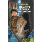 L'assassin Royal - T.10 Serments Et Deuils de robin hobb