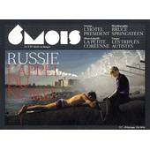6 Mois, Le Xxie Si�cle En Images N� 7 Printemps-�t� 2014 - Russie, L'appel Du Nord de Marie-Pierre Subtil