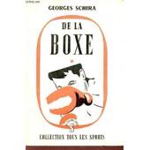 De La Boxe / Collection Tous Les Sports. de SCHIRA GEORGES