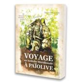 Voyage � Pa�olive En Ard�che Meridionale de V�ronique Groseil