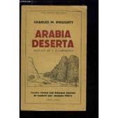 Arabia Deserta. de DOUGHTY CHARLES M.