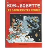 Bob Et Bobette N� 109 : Les Cavaliers De L'espace ( R��dition - 6/08/1980 ) de willy vandersteen