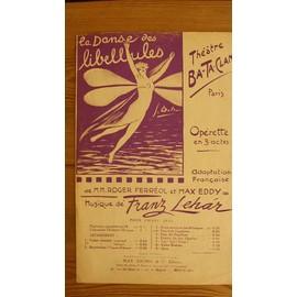 """La Danse des Libellules - Fox-Trot - """" Gigolette """" de R. Ferréol et M. Eddy Musique de Franz Lehar - Théâtre Ba-Ta-Clan."""