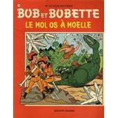 Bob Et Bobette N� 143 : Le Mol Os � Moelle ( R��dition - 6/9/1980 ) de willy vandersteen
