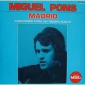 Madrid Canciones Para Un Tiempo Nuevo - Miguel Pons