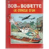 Bob Et Bobette N� 118 : Le Cercle D'or ( R��dition - 5/7/1977 ) de willy vandersteen