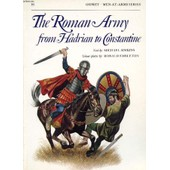 The Roman Army From Hadrian To Constantine de SIMKINS MICHAEL