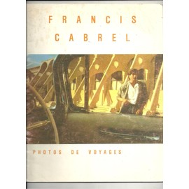 Francis Cabrel Photos de voyages