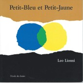 Petit-Bleu Et Petit-Jaune de L�o Lionni