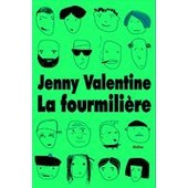 La Fourmili�re de Jenny VALENTINE
