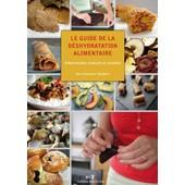 Le Guide De La D�shydratation Alimentaire de Ann-Charlotte Taudi�re