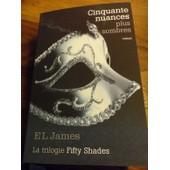 Fifty Shades Tome 2 - Cinquante Nuances Plus Sombres de EL JAMES