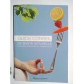 Guide Conseil De Sant� Naturelle de gohin jean-christophe