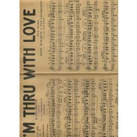 i am thru with love