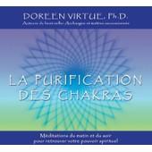 La Purification Des Chakras - Virtue,Doreen