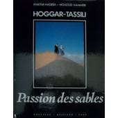 Hoggar-Tassili Passion Des Sables de Khattab Hadjeba