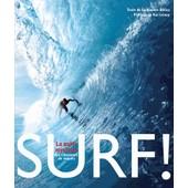 Surf ! - La Qu�te Mystique Des Chasseurs De Vague de Guillaume Dufau