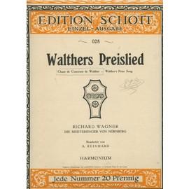 walthers preislied de meisersinger von nuernberg de wagner