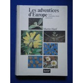 Les Adventices D'europe, Leurs Plantules, Leurs Semences. de HANF MARTIN