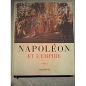 Napoleon Et L Empire Tome 1 Et 2 de Jean Mistler