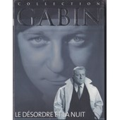 Le D�sordre Et La Nuit Collection Gabin de Gilles Grangier