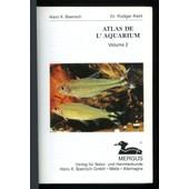 Atlas De L'aquarium - Volume 2 de Hans A.Baensch - Dr.R�diger Riehl