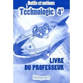Technologie 4e - Livre Du Professeur de Jean Cliquet