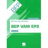Bep Vam Ep2 - Sujets D'examens-Pochette De L'�l�ve de Fran�ois Cartier