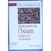 Dictionnaire De L'islam Religion Et Civilisation de collectif