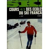Cours Des Ecoles Du Ski Francais. de J.ORIF