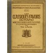 Les Classiques Favoris Du Piano - Volume 2 : P.1014. de LACK THEODORE