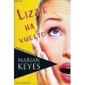 Lizzie Ha Vuelto - Texte En Anglais / Espagnol. de marian keyes