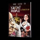 Yacht People. Tome 2. Au Dessus C'est Le Soleil de Z�on. Alain Soral. Dieudonn�