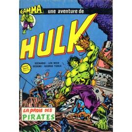 Gamma N� 20 - Hulk, La Proie Des Pirates