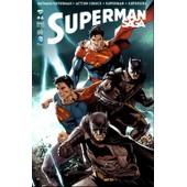 Superman Saga N� 4 : Batman / Superman + Action Comics + Superman + Supergirl de collectif