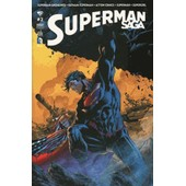 Superman Saga N� 2 : Superman Unchained + Batman / Superman + Action Comics + Superman + Supergirl de collectif