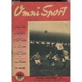 Omni Sport - N�12 - 21 Mai 1946 / France-Angleterre 2-1 / Une Journee De Marcel Cerdan - Robert Charron / Les Japonnais Ont Recherch� L'economie Musculaire - L'exemple Etc.... de COLLECTIF