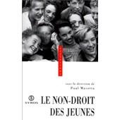 Le Non-Droit Des Jeunes - Actes Des Assises Du Non-Droit, 25-26 Novembre 1994, Strasbourg de Paul Masotta