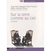 Sur La Terre Comme Au Ciel - Entretien (1cd Audio Mp3) de Pape Fran�ois