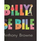Billy Se Bile de Anthony Browne