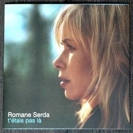 ROMANE SERDA T'ETAIS PAS LA CD 1 TITRE COLLECTOR TRES RARE