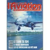 Le Fana De L'aviation N� 222 ( Mai 1988 ) : ... Les As Am�ricains Au Vi�t-Nam / Le Tank Ta 154 (1) / Le Mig 21 : 3 - L'�volution / Le So 30p : La Carri�re Civile (3) / Les Hydravions Cams (Fin) de collectif