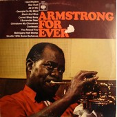 Armstrong For Ever - Louis Armstrong
